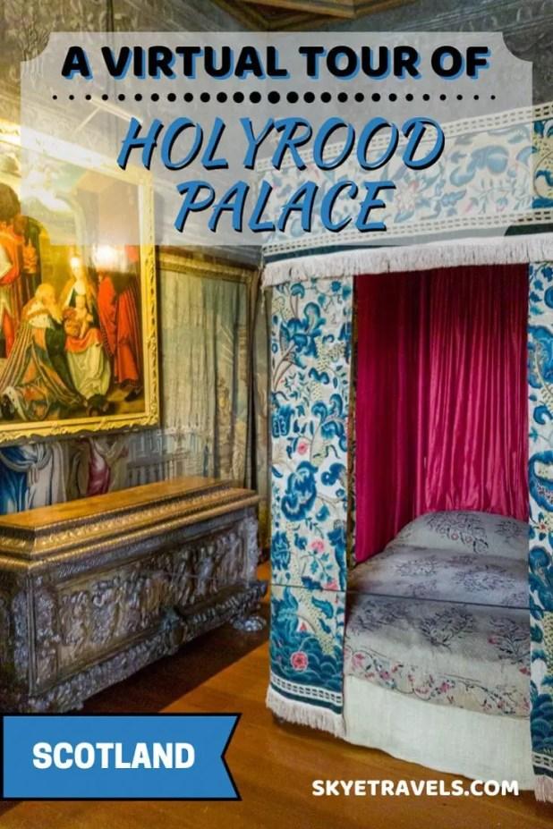 Virtual Tour of Holyrood Palace