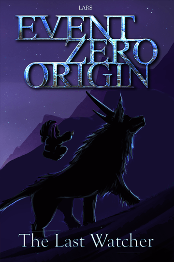 Event Zero Origin The last of the Watchers
