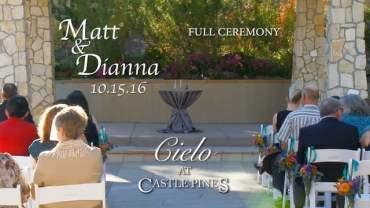 Matt and Dianna Wedding Ceremony