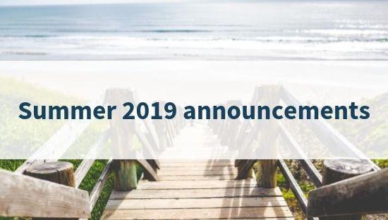 Summer 2019 announcements