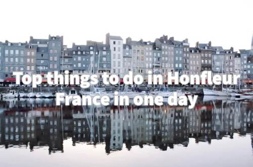 Top things to do in Honfleur France in one day