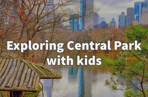 Exploring Central Park with kids