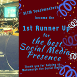 Thank you for helping SLIM Toastmasters become one of the top ten Clubs with teh best Social Media Presens