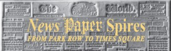 """Banner of """"News Paper Spires"""" exhibit"""