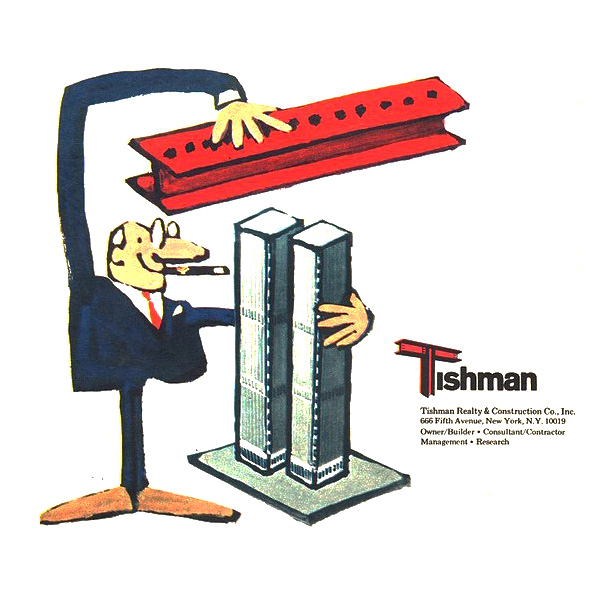 """Advertisement of Tishman Realty & Construction Co. """"How to Build the World Trade Center"""""""