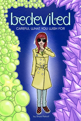 Bedeviled: Careful What You Wish For