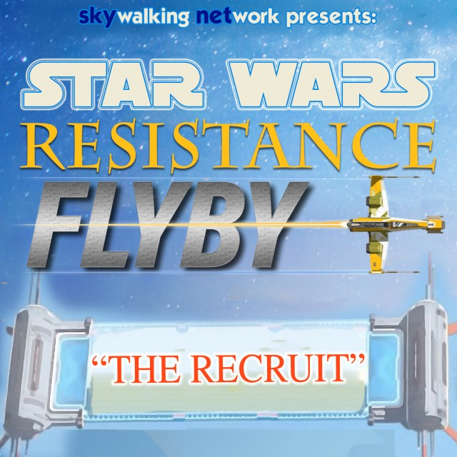 Star Wars Resistance flyby