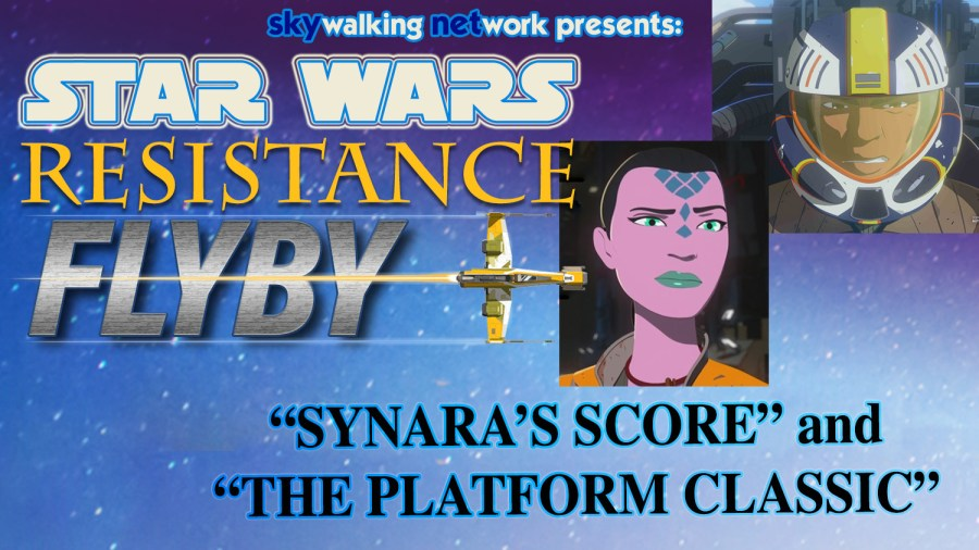 Synara's Score / The Platform Classic. Star Wars Resistance Flyby