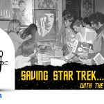 The Max EFX Podcast 04: Saving Star Trek… and Fan Families with the Trimbles