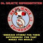 Resilience Squadron – Episode 4 – Galactic Representation