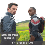 Diving Out of a Plane: Falcon and Winter Soldier – Sabers & Spells #13