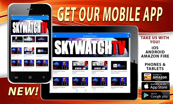 ANNOUNCING OUR NEWEST FEATURE! Download The Free SkyWatch TV APP