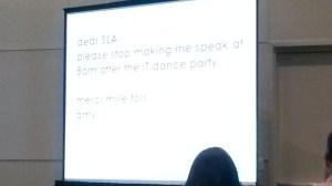 Amy's opening slide. We don't envy her 8am start! (och.)