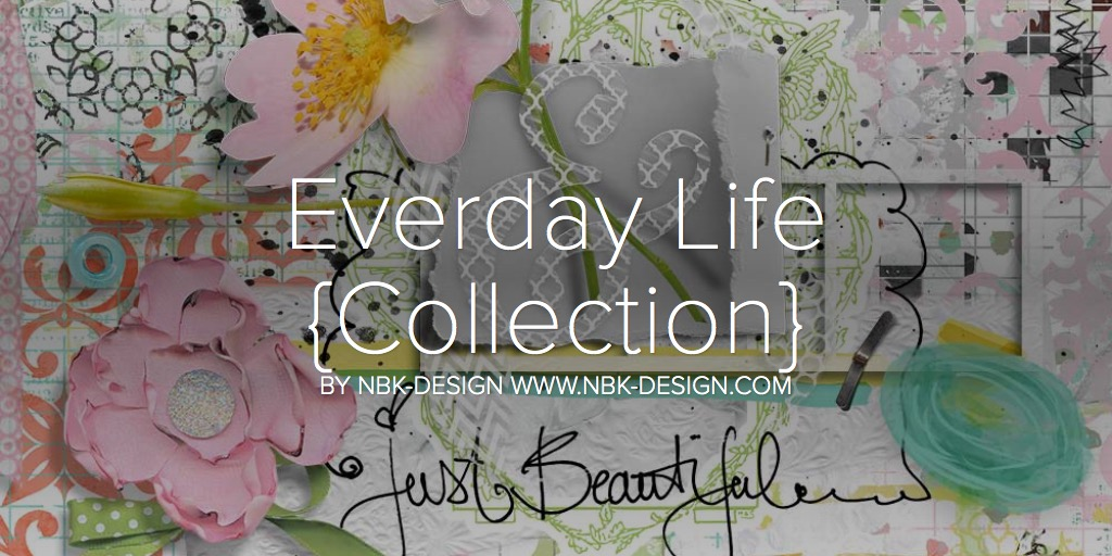 Everday Life {Collection}