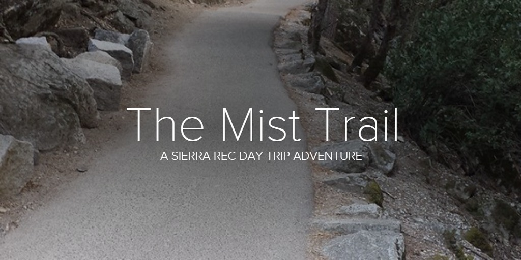 The Mist Trail