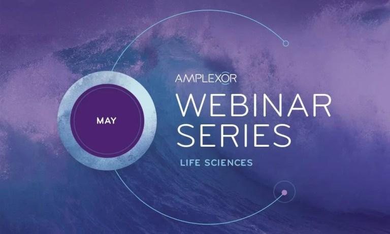 Announcing AMPLEXOR's May Webinar Program