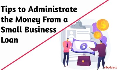 Administrate the Money From a Small Business Loan