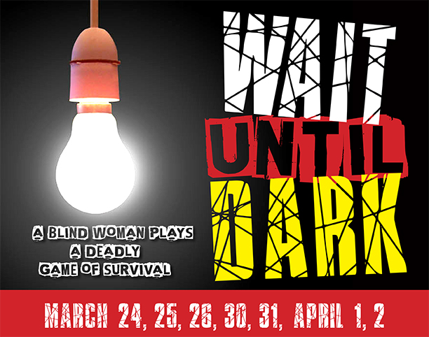 Wait Until Dark - Tickets Now Available!