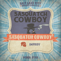 SLCC_SasquatchCowboy_Improv