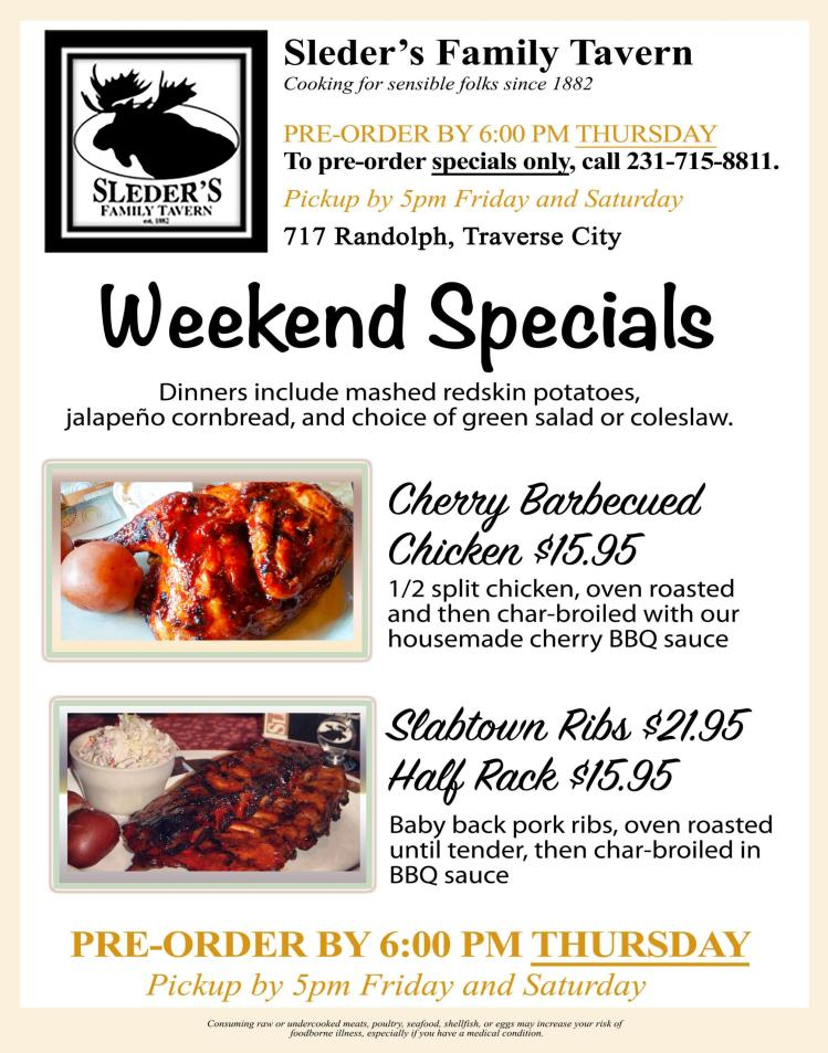 Weekend Specials image: Cherry Barbecued Chicken, $15.95: 1/2 split chicken, oven roasted and then char-broiled with our housemade cherry BBQ sauce. Slabtown Ribs, $21.95 or Half Rack, $15.95: Baby back pork ribs, oven roasted until tender, then char-broiled in BBQ sauce.