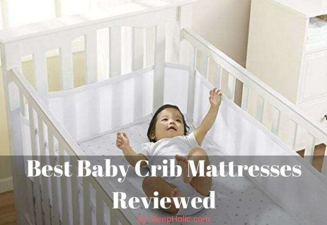 Best Crib Mattresses For Your Baby S Safe Sleep
