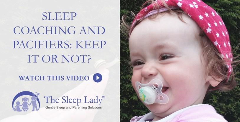 sleep coaching and pacifiers