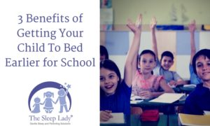 3 Benefits of Getting Your Child To Bed Earlier for School