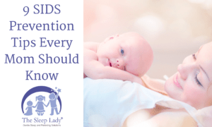 9 SIDS Prevention Tips Every Mom Should Know