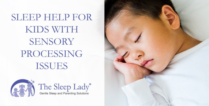 Sleep Help for Kids with Sensory Processing Issues