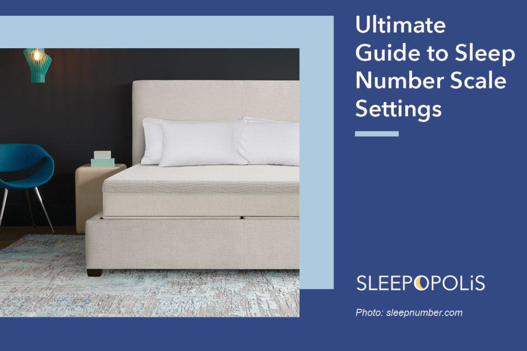 sleep number scale settings 2021