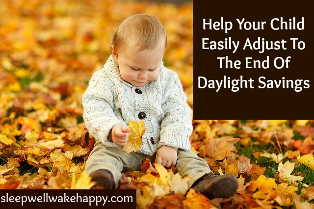 Help Your Child Easily Adjust To The End of Daylight Savings Time