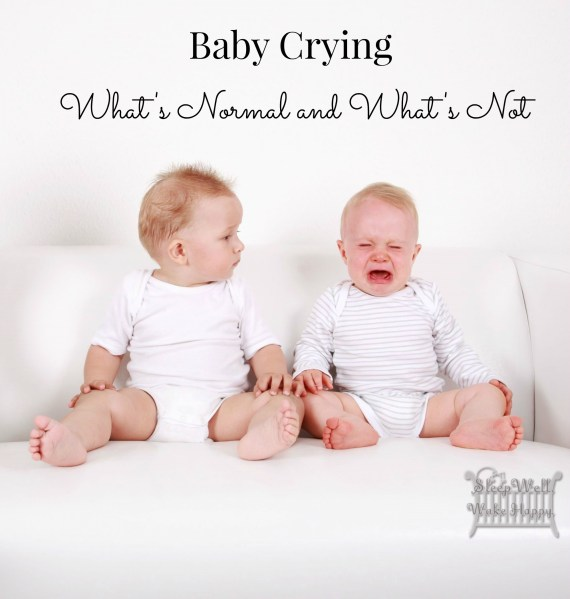 Baby Crying:  What's Normal, What's Not
