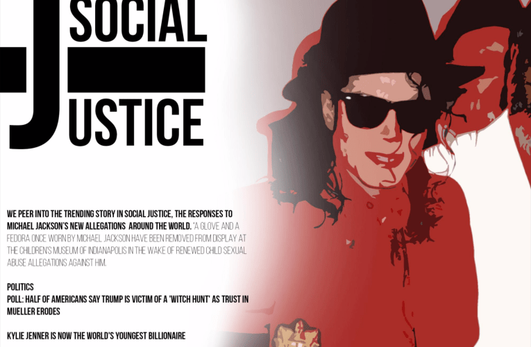 SOCIAL JUSTICE (Michael Jackson, Kylie Jenner, Donald Trump)