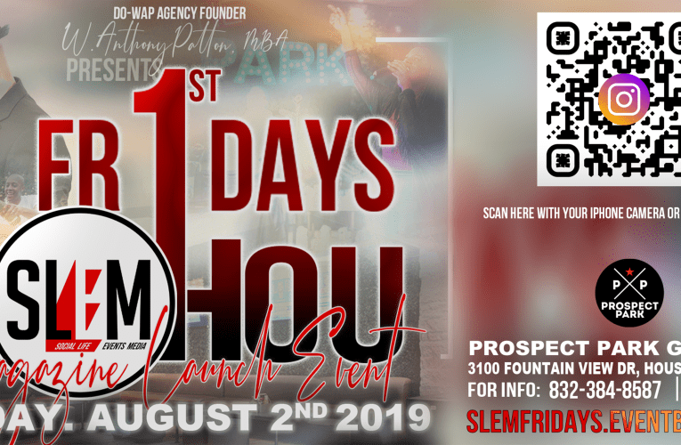 #SLEMFRIDAYS|SLEM MAG LAUNCH ( FRI. AUG 2. 2019)