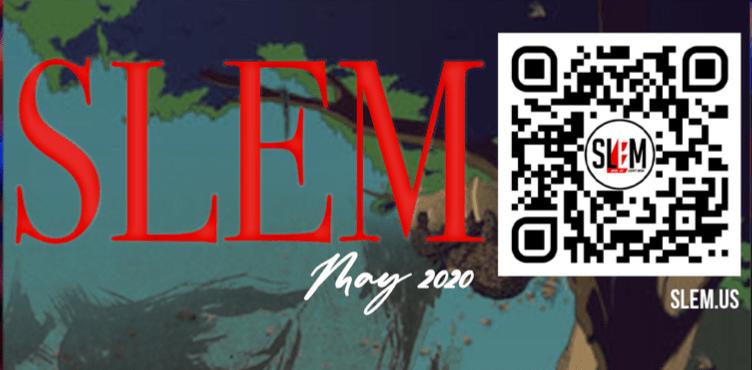 SLEM MAG – MAY 2020