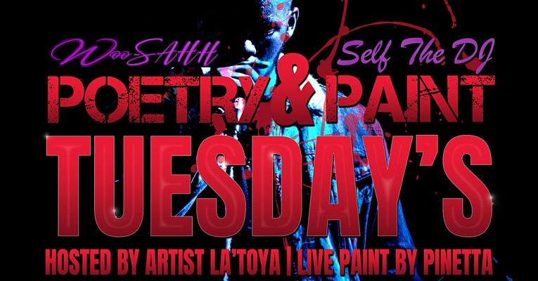 Poetry and Paint Hosted By La'Toya