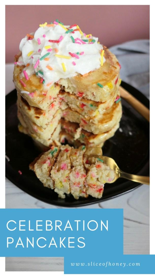 Celebration Pancakes - Slice Of Honey