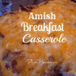 Amish Breakfast Casserole: Breakfast Casserole Recipes