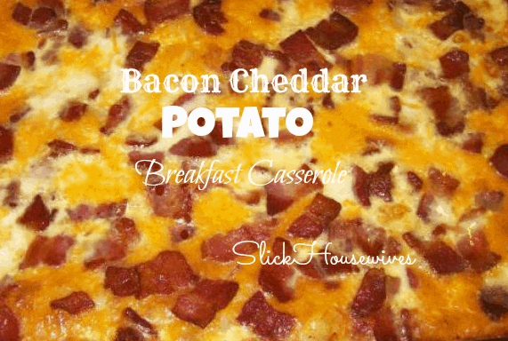 Bacon Cheddar Potato Breakfast Casserole