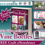 Turn Wine Bottles Into Craft Projects