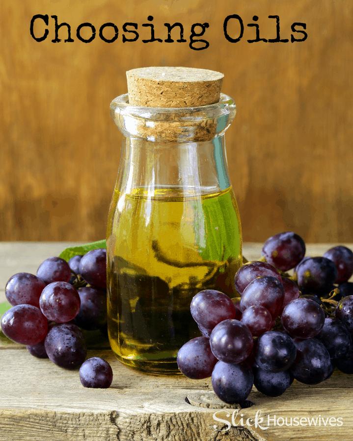 choosing oils