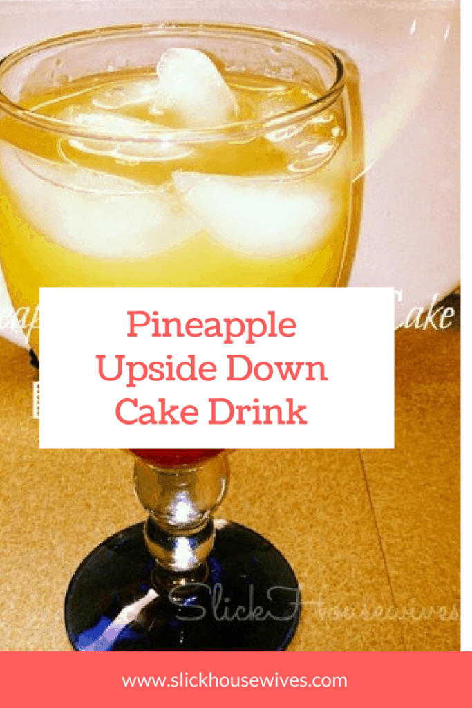Pineapple Upside Down Cake Drink