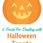 6 Tricks for Dealing with Halloween Treats