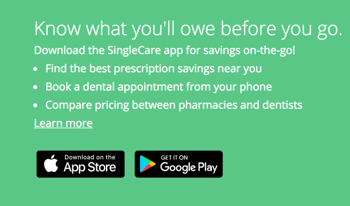 Download the SingleCare app for savings on-the-go!