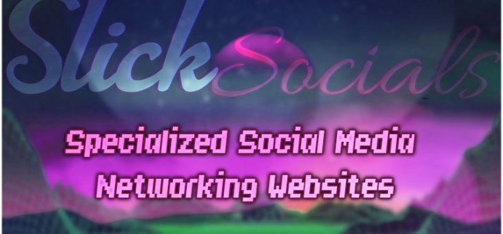 Specialized Social Media Networking Websites