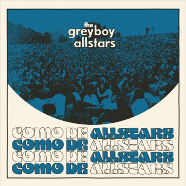 """Greyboy Allstars - """"Como De Allstars"""""""