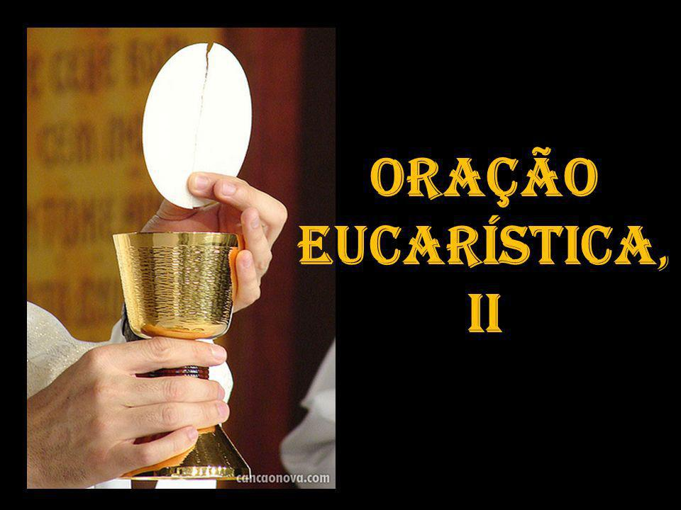 Resultado de imagem para Oração Eucarística Ii