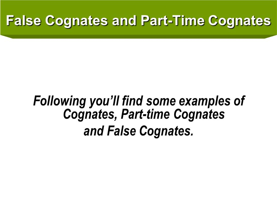 Examples Of False Cognates In Spanish To English
