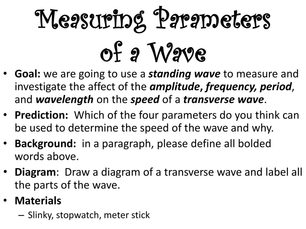 Aim What Is A Wave And How Do We Measure And Describe Them Do Now