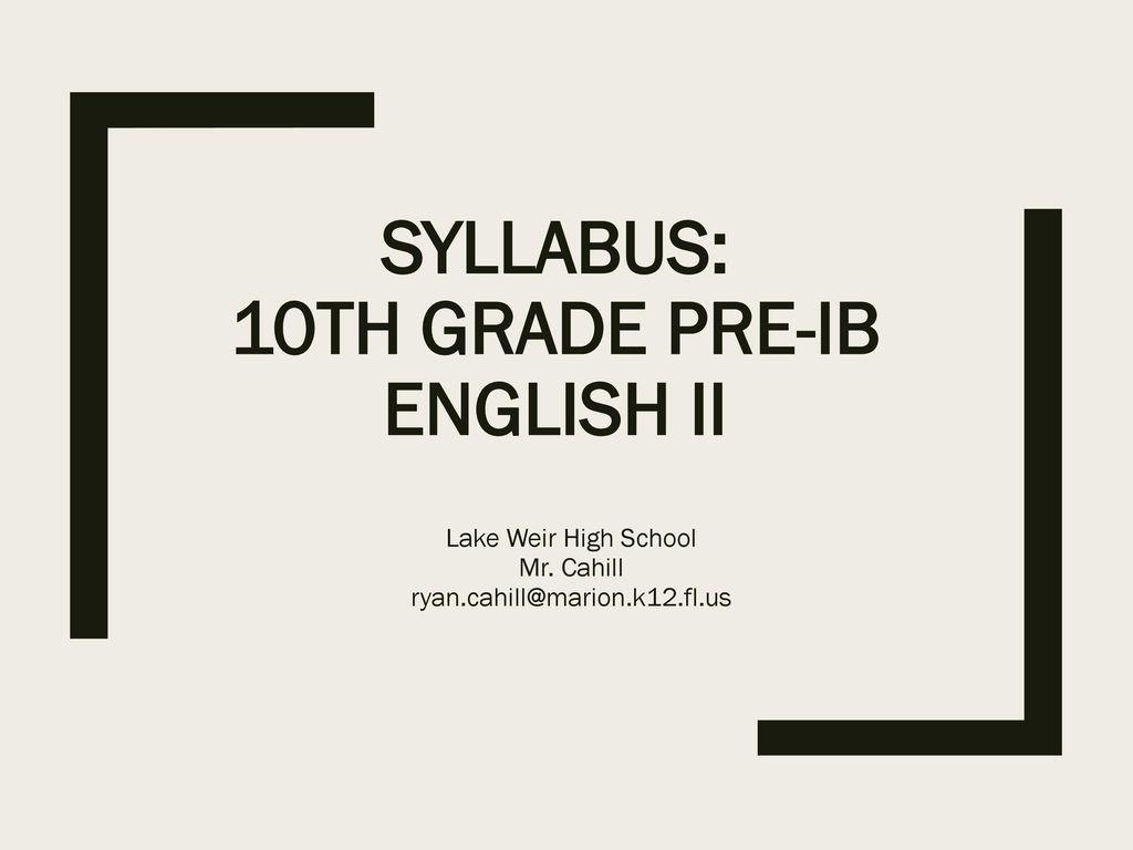 Syllabus 10th Grade Pre Ib English Ii